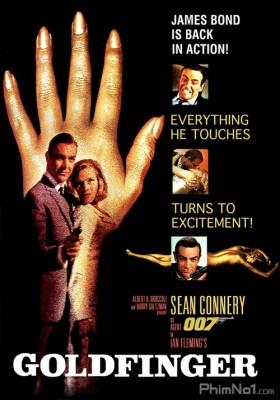Phim Điệp Viên 007: Ngón Tay Vàng - Bond 3: Goldfinger (1964)