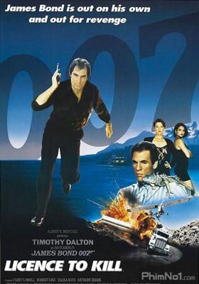 Phim Điệp Viên 007: Lệnh Hành Quyết - Bond 16: Licence to Kill (1989)