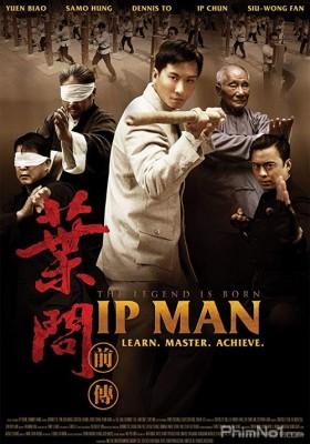 Phim Diệp Vấn Tền Truyện - The Legend Is Born: Ip Man (2010)