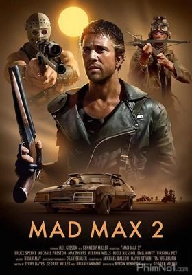 Phim Max Điên Cuồng 2 - Mad Max 2 (1981)
