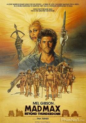 Phim Max Điên Cuồng 3 - Mad Max 3: Beyond Thunderdome (1985)