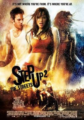 Phim Bước Nhảy Đường Phố 2: Trên Những Con Đường - Step Up 2: The Streets (2008)