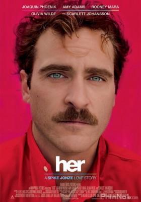 Phim Hạnh Phúc Ảo - Her (2013)