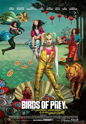 Phim Cuộc Lột Xác Huy Hoàng Của Harley Quinn - Birds of Prey: And the Fantabulous Emancipation of One Harley Quinn (2020)