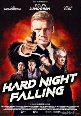 Phim Đêm Hoang Tàn - Hard Night Falling (2019)