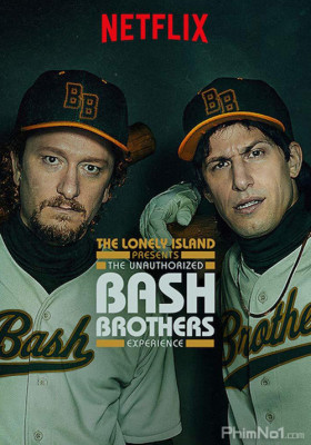 Phim Xảo Thuật - The Unauthorized Bash Brothers Experience (2019)