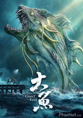 Phim Đại Ngư - Giant Fish (2020)