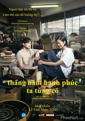 Phim Tháng Năm Hạnh Phúc Ta Từng Có - Happy Old Year (2019)