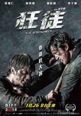 Phim Tên Côn Đồ Điên Loạn - The Scoundrels (2018)