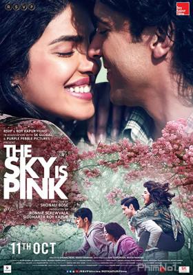 Phim Màu Hồng Tình Yêu - The Sky Is Pink (2019)