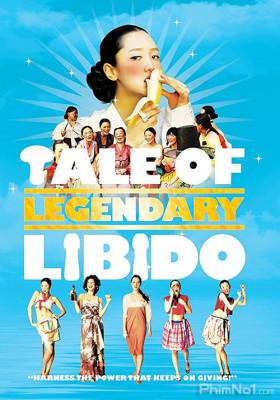 Phim Của Quý Huyền Thoại - A Tale of Legendary Libido (2008)