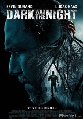 Phim Ác Nhân Trong Rừng - Dark Was the Night (2014)