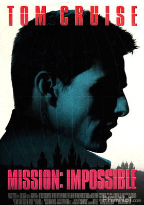 Phim Nhiệm Vụ Bất Khả Thi - Mission: Impossible (1996)
