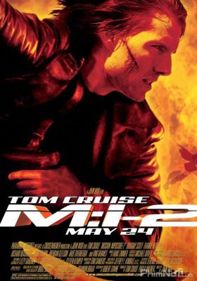 Phim Nhiệm Vụ Bất Khả Thi 2 - Mission: Impossible II (2000)