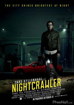 Phim Kẻ Săn Tin Đen - Nightcrawler (2014)