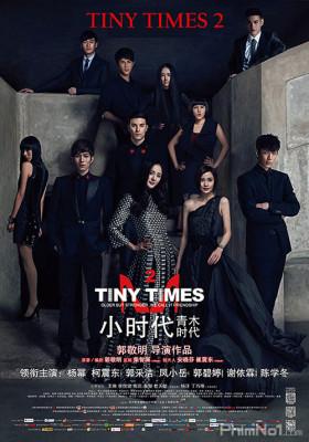 Phim Tiểu Thời Đại 2.0 - Tiny Times 2.0 (2013)