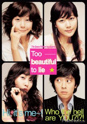 Phim Người Đẹp Nói Dối - Too Beautiful to Lie (2004)