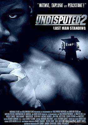 Phim Quyết Đấu 2: Kẻ Đứng Cuối Cùng - Undisputed 2: Last Man Standing (2006)