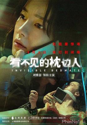 Phim Người Kề Bên Gối - Invisible Bedmate (2020)