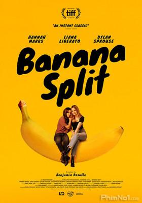 Phim Chia Chuối - Banana Split (2018)