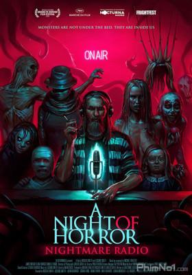 Phim Đêm Kinh Hoàng: Đài Phát Thanh Ác Mộng - A Night of Horror: Nightmare Radio (2019)
