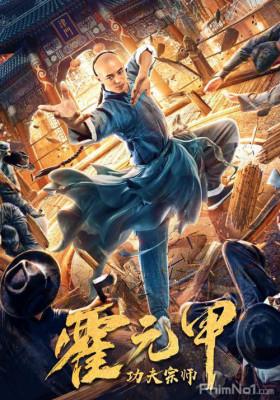 Phim Tông Sư Công Phu Hoắc Nguyên Giáp - Fearless Kungfu King (2020)