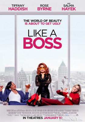Phim Sếp Trùm - Like a Boss (2020)