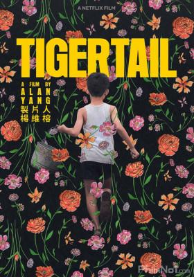 Phim Hổ Vĩ - Tigertail (2020)