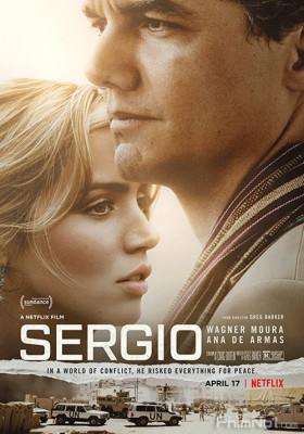 Phim Nhà Ngoại Giao Lỗi Lạc - Sergio (2020)