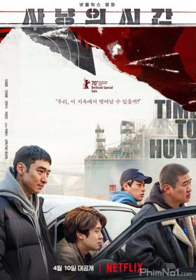 Phim Giờ Săn Đã Điểm - Time to Hunt (2020)