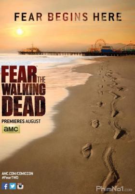 Phim Xác Sống Đáng Sợ: Phần 1 - Fear the Walking Dead Season 1 (2015)