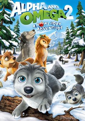 Phim Thủ Lĩnh Sói Xám 2 - Alpha and Omega 2: A Howl-iday Adventure (2013)