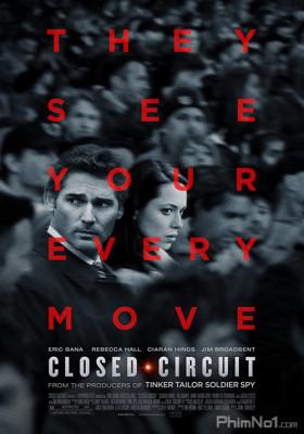 Phim Vòng Khép Kín - Closed Circuit (2013)