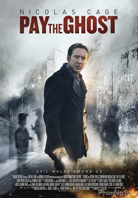 Phim Mặc Cả Với Quỷ - Pay the Ghost (2015)