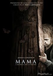 Phim Mẹ Ma - Mama (2013)