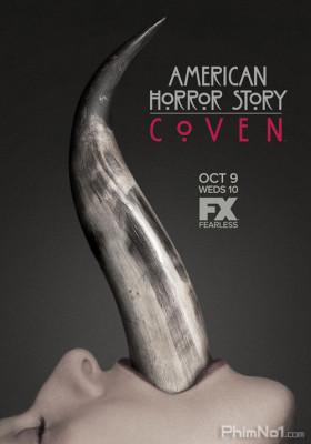 Phim Câu Chuyện Kinh Dị Mỹ 3: Hội Phù Thủy - American Horror Story Season 3: Coven (2013)