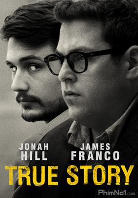 Phim Câu Chuyện Có Thật - True Story (2015)
