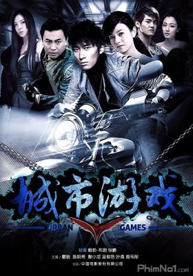 Phim Cảm Giác Mạnh (Trò Chơi Đô Thị) - Urban Games (2014)