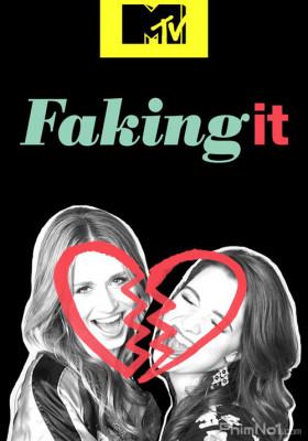 Phim Nổi Tiếng Nhanh: Phần 2 - Faking It Season 2 (2014)