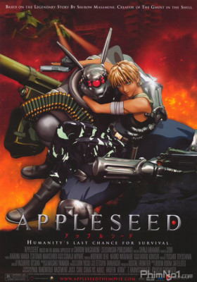 Phim Cuộc Chiến Tương Lai - Appleseed (2004)