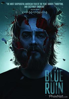 Phim Màu Xanh Tàn Khốc - Blue Ruin (2013)