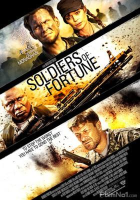 Phim Chiến Binh Dân Chơi - Soldiers of Fortune (2012)