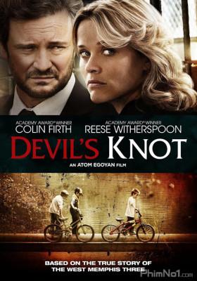 Phim Nút Thắt Của Quỷ - Devil's Knot (2014)