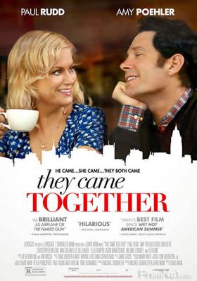 Phim Họ Đến Cùng Nhau - They Came Together (2014)