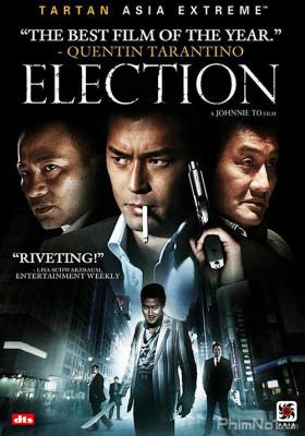 Phim Xã Hội Đen - Election (2005)
