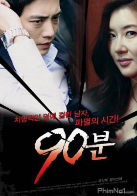 Phim Tống Tiền Bằng Clip Nóng - 90 Minutes (2012)