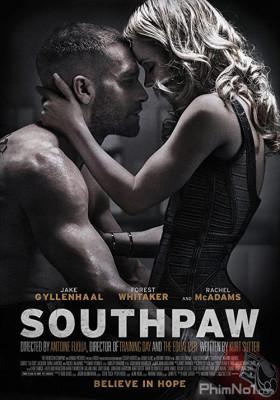 Phim Nhà vô địch Quyền Anh - Southpaw (2015)