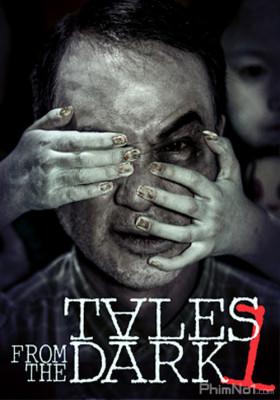 Phim Câu Chuyện Từ Bóng Tối 1 - Tales from the Dark 1 (2013)