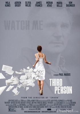 Phim Người Thứ 3 - Third Person (2013)