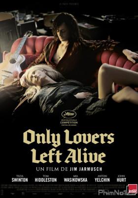Phim Tình Yêu Ma Cà Rồng - Only Lovers Left Alive (2013)